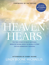 Heaven Hears (eBook): The True Story of What Happened When Pat Boone Asked the World to Pray for His Grandson's Survival